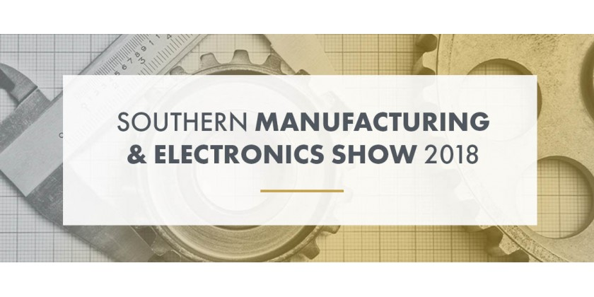 Southern Manufacturing & Electronics Show 2018