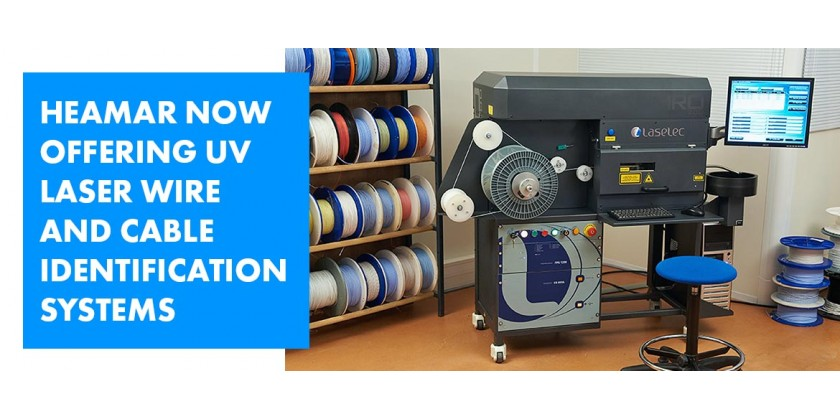 Heamar Now Offering UV Laser Wire and Cable Identification Systems