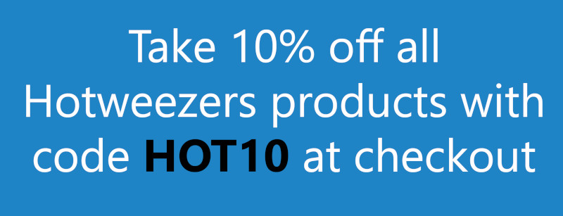 Hotweezers 10% discount